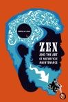 ZEN AND THE ART OF