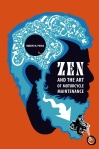 ZEN AND THE ART OF