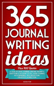 365 JOURNAL WRITING IDEAS