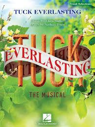TUCK EVERLASTING MUSICAL
