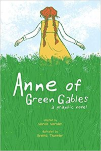 ANNE OF GREEN GABLES GRAPHIC NOVEL