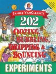 202 OOZING BUBBLING EXPERIMENTS