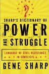 SHARPS DICTIONARY OF POWER AND STRUGGLE