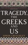 TRAGEDY THE GREEKS AND US